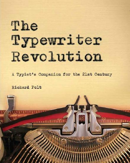 "The cover of ""The Typewriter Revolution"" by Richard Polt. (Countryman Press)"