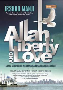 Allah, Liberty and Love by  Irshad Manji