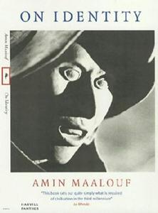 On identity by Amin Maalouf